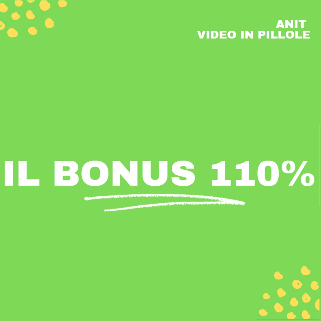 bonus 110% video in pillole